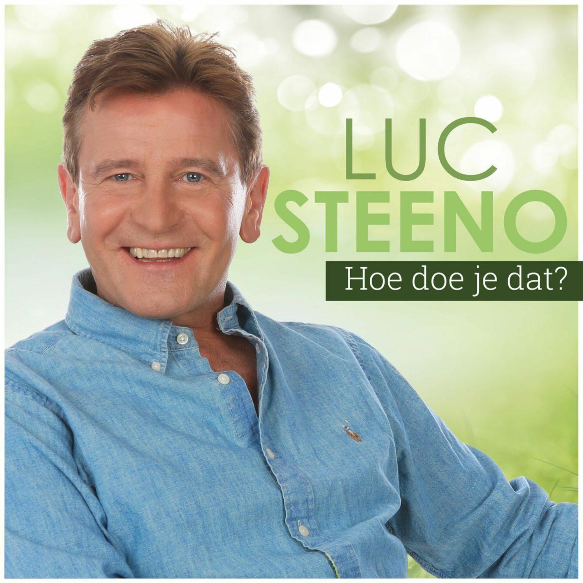 Luc Steeno Hoe Doe Je Dat S