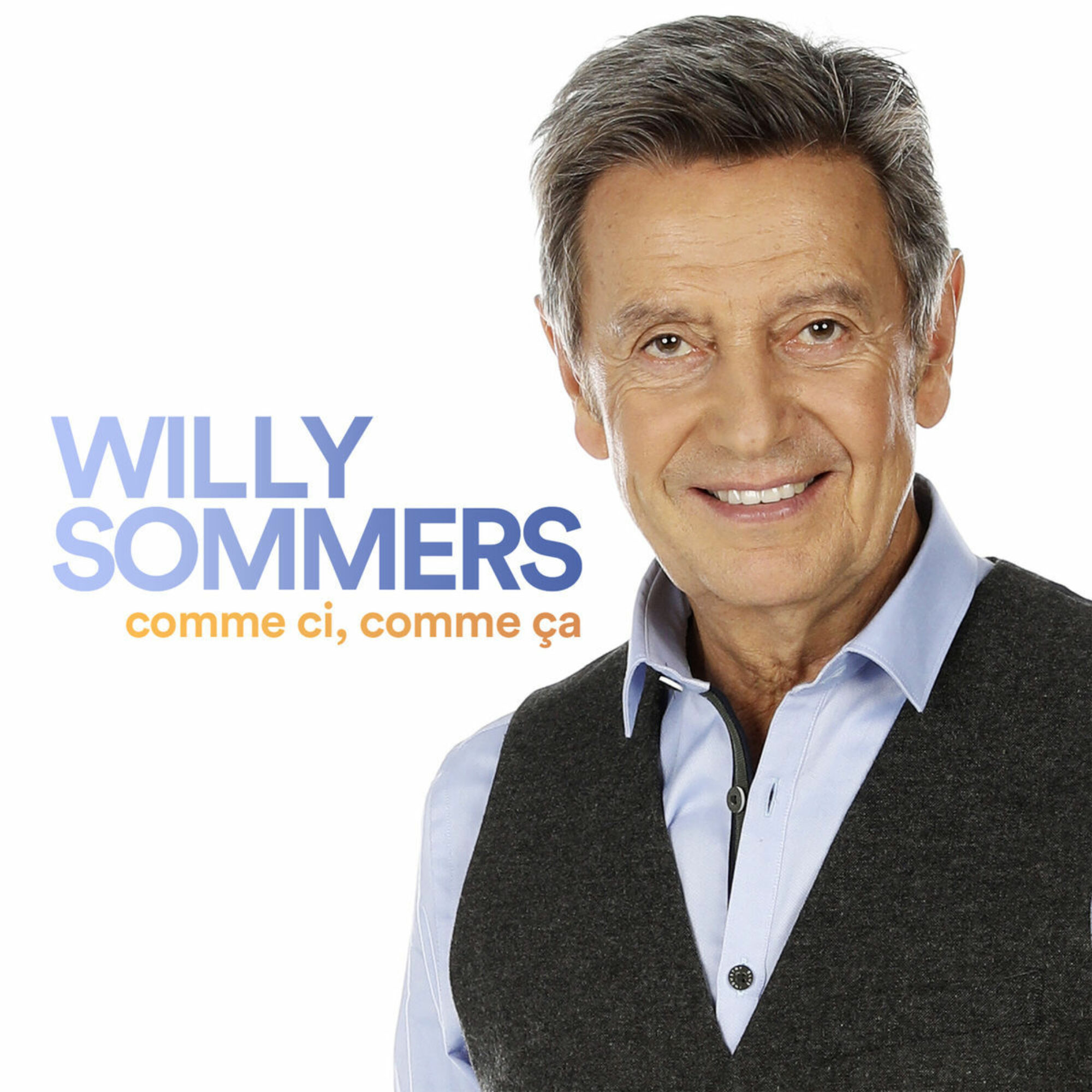 Willy Sommers Comme Ci Comme Ca S